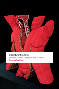 Book cover for Biocultural Creatures, written by Dr. Samantha Frost